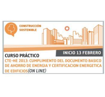 FLC, Curso práctico sobre CTE-HE 2013: Cumplimiento del documento básico de ahorro de energía y certificación energética de edificios. On Line, comienzo el 13 de febrero